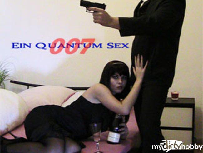 007 - EIN QUANTUM SEX