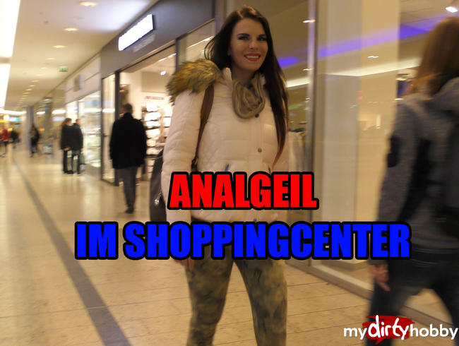 Analgeil im Shoppingcenter